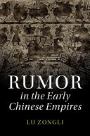 Rumor in Early Chinese Empires