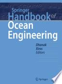 """""""Springer Handbook of Ocean Engineering"""" by Manhar R. Dhanak, Nikolaos I. Xiros"""