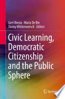 Civic Learning Democratic Citizenship And The Public Sphere
