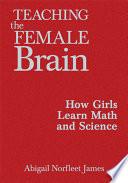 Teaching the Female Brain