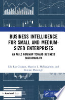 Business Intelligence for Small and Medium Sized Enterprises