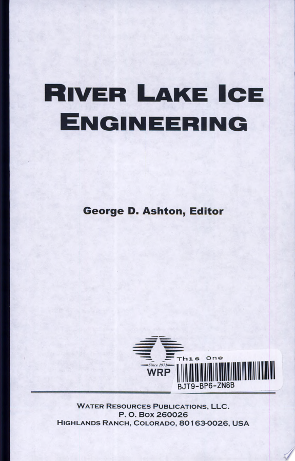 River and Lake Ice Engineering