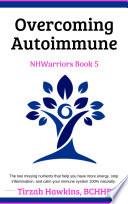 Overcoming Autoimmune Book Three
