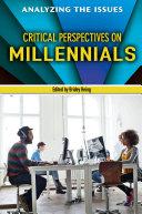 Critical Perspectives on Millennials