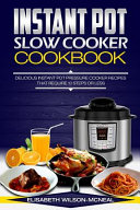 Instant Pot Slow Cooker Cookbook
