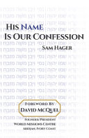 His Name Is Our Confession