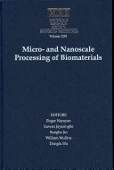 Micro and Nanoscale Processing of Bomaterials