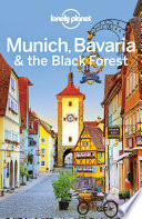 Lonely Planet Munich Bavaria The Black Forest