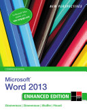 New Perspectives on Microsoft Word 2013, Comprehensive Enhanced Edition