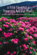 A Fifth Checklist of Tennessee Vascular Plants