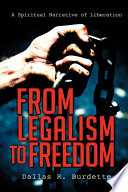 Read Online From Legalism to Freedom For Free