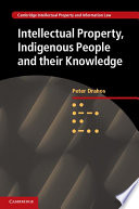 Intellectual Property Indigenous People And Their Knowledge