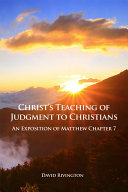 Christ s Teaching of Judgment to Christians