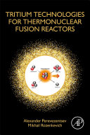 Tritium Technologies for Thermonuclear Fusion Reactors