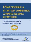 Cómo describir la estrategia competitiva a través del mapa estratégico