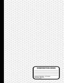 Isometric Grid Graph Paper Notebook - 1/4 Inch Equilateral Triangle Graph Pages - 200 Pages / 100 Sheets, 8-1/2 X 11