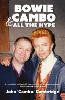 Bowie, Cambo & All the Hype