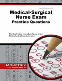 Medical surgical Nurse Exam Practice Questions Book