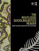 The Routledge Sociolinguistics Reader