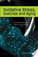 Oxidative Stress  Exercise and Aging