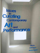 Issues in Curating Contemporary Art and Performance