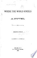 Where the World Kneels Book