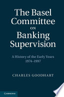 The Basel Committee On Banking Supervision