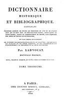 Dictionnaire historique et bibliographique. ... Nouvelle édition, corrigée et augmentée, où l'on a fondu le supplément de Le Clerc