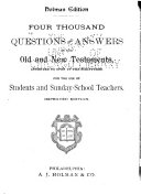 Four Thousand Questions and Answers on the Old and New Testaments