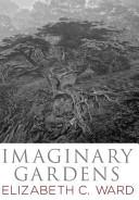 Imaginary Gardens