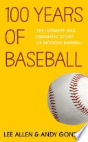 100 Years Of Baseball
