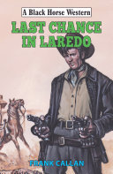 Last Chance in Laredo