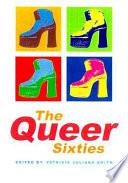 The Queer Sixties