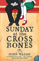 Sunday at the Cross Bones Pdf/ePub eBook