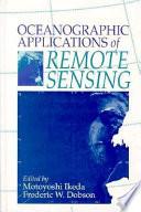 Oceanographic Applications of Remote Sensing