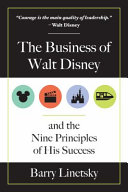 Pdf The Business of Walt Disney and the Nine Principles of His Success