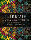 Intricate Mandalas   Patterns   Ultimate Edition