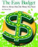 The Easy Budget  How to Always Have the Money You Need
