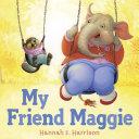 My Friend Maggie [Pdf/ePub] eBook