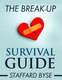 The Break Up Survival Guide