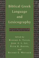Biblical Greek Language and Lexicography