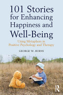 101 Stories for Enhancing Happiness and Well Being