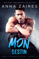 Mon Destin (Mon Tourmenteur : tome 3) Pdf/ePub eBook