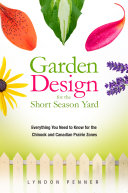 Garden Design for the Short Season Yard