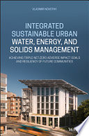 Integrated Sustainable Urban Water, Energy, and Solids Management