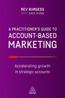A Practitioner s Guide to Account Based Marketing