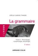 La grammaire T1 - 5e éd.