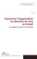 Pdf Gouverner l'organisation en donnant du sens au travail Telecharger