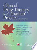 """Clinical Drug Therapy for Canadian Practice"" by Kathleen Marion Brophy, Heather Scarlett-Ferguson, Karen S. Webber, Anne Collins Abrams, Carol Barnett Lammon"