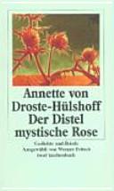 Der Distel Mystische Rose Gedichte Und Prosa Annette Von